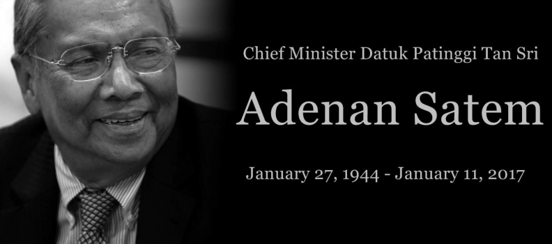 THE SAD DEMISE OF TAN SRI ADENAN SATEM.